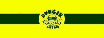 Burger Records Latam