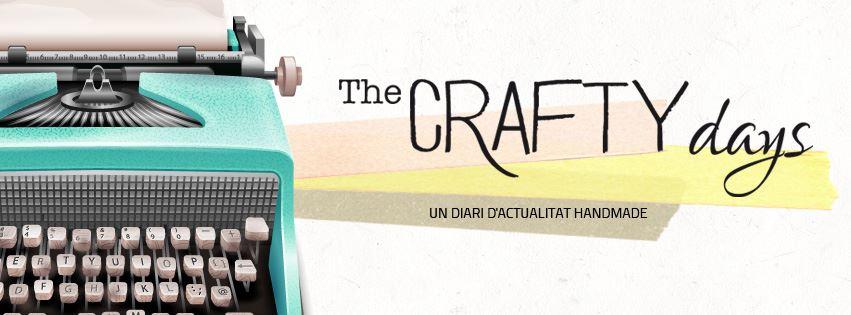 Neix The Crafty Days, el primer diari digital crafti handmade escrit en català