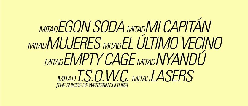 Ornitofest 2014: Egon Soda, Mi Capitán, Mujeres, El Último Vecino…