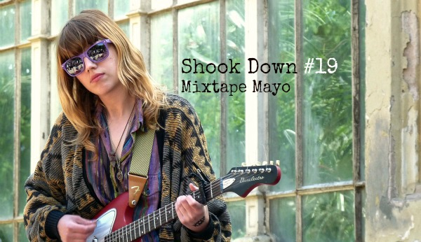 Shook Down. Recopilatorio Mes de Mayo