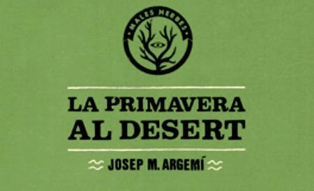 Presentación de La Primavera al Desert, de Josep M. Argemí