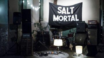 SALT MORTAL