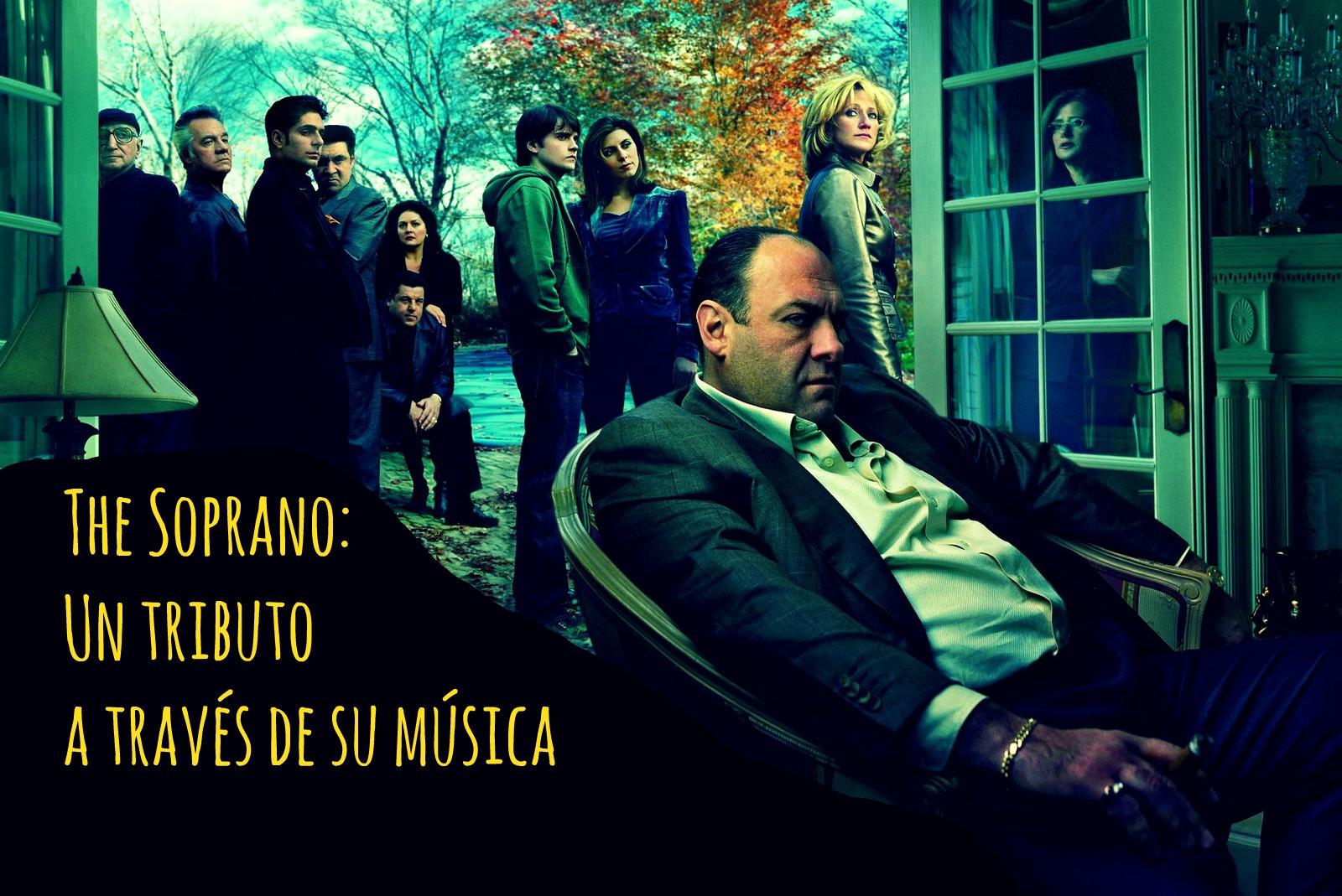 The Soprano: un tributo a través de su música