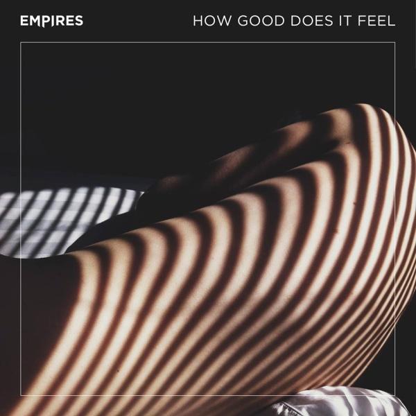Empires vuelven con un videoclip de avance