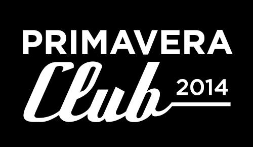 Primavera Club 2014: cartel y programación por días