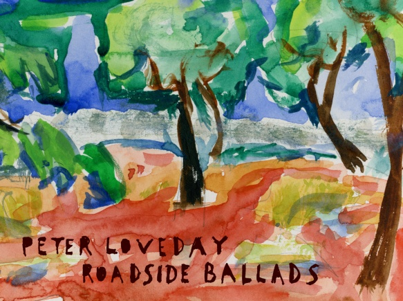 Peter Loveday, de vuelta con Roadside Ballads